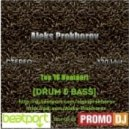 Aleks Prokhorov - Top 10 Beatport Drum & Bass (Jungle mix)