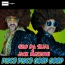Geo Da Silva & Jack Mazzoni - Disco Disco Good Good (Radio Edit)