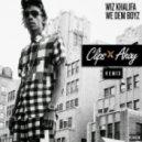 Wiz Khalifa - We Dem Boyz (Clips X Ahoy Remix)