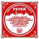 Reds feat Delhi Sultanate - Fever (Von D Dubstep Remix)