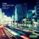 OMB - Ancient Sky (Lautaro Varela Remix)