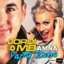 Jordi MB, Amna - Party Zone (Albert Kick Club Mix)