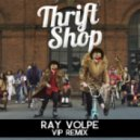 Macklemore & Ryan Lewis - Thrift Shop (Ray Volpe VIP Remix)