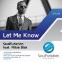 """Soulfunktion, Mikie Blak - Let Me Know (Matt """"Jam"""" Lamont Classic Revival Vocal Mix)"""