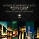 Native Sons & Inaya Day - City Life (Louie Vega Mix)