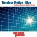 Timeless Motion - Blue (Original Mix)