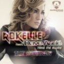 Dave Aude, Rokelle - Take Me Away (Richard Vission Remix)