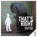 Dan Caster, Bjorn Storig - That\'s Right (Original Mix)