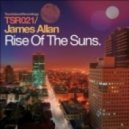 James Allan - Rise Of The Suns