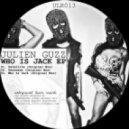 Julien Guzz - Who Is Jack (Original Mix)