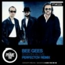Bee Gees - Stayin Alive (Perfectov Radio Mix)