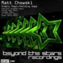 Matt Chowski - Holding Hope (Outer Space Remix)