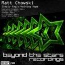 Matt Chowski - Simply Magic (Original Mix)