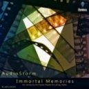 AudioStorm - Immortal Memories (Napalm & d-phrag Remix)
