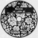 Royce - Le' Loon (JASC Remix)