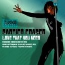 Cartier Fraser - Love That You Need (Sunlightsquare Classic Remix)