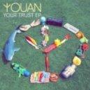 Youan - Your Trust (Kastle Remix)