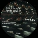 Kisk, Jacky O - Upside Down (Original Mix)