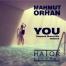 Mahmut Orhan - You  (Original mix)