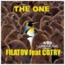 Filatov Feat Cotry - The One  (Original Mix)