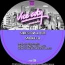 Sideshow Bob - Smoke LA  (Vinicius Montemor Remix)