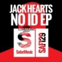 Jack Hearts - No Id (Original Mix)