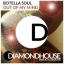 Botella Soul - Out Of My Mind (Garden Mix)