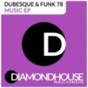 Dubesque, Funk 78, Dubesque, Funk 78, Rider Shafique - Music (Dub Mix)
