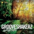 Grooveshakerz - Wildman (Original Mix)