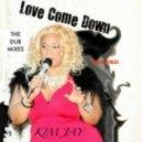Kim Jay - Love Come Down (DGL Remix)