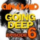 DimomiD - Going Deep (Episode 6)