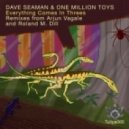 Dave Seaman, One Million Toys - Everything Comes In Threes