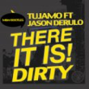 Tujamo Ft. Jason Derulo - There Is Dirty (M&M Bootleg)