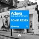 Adeva - In & Out Of My Life (Fonik Remix)