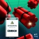 Luminox - Dynamite (Original Mix)