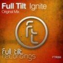 Full Tilt - Ignite (Original Mix)