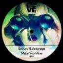 Saccao, Anturage - Make You Mine (Lou Van Remix)