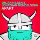 Orjan Nilsen & Jonathan Mendelsohn - Apart