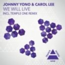 Johnny Yono & Carol Lee - We Will Live (Temple One Dub)