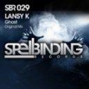 Lansy K - Ghost (Original Mix)