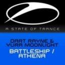 Dart Rayne & Yura Moonlight - Battleship (Original Mix)