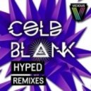Cold Blank - Hyped (Dilemn Remix)