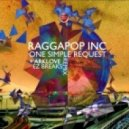 Raggapop Inc - One Simple Request (Original Mix)