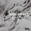 Atove - Dark Break  (Original Mix)