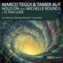 Marco Tegui, Tamer Auf - Is This Love (Original Mix)