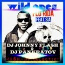 Flo-Rida feat. Sia  - Wild Ones (Johnny Flash & Dj Pankratov Mash-Up)