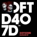 Friend Within, GotSome, The Get Along Gang - Bassline feat. The Get Along Gang