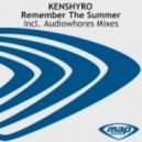 Kenshyro - Remember The Summer (Audiowhores Vocal Mix)