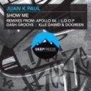 Juan K Paul, Klle Dawid, Dogreen - Show Me