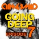 DimomiD - Going Deep (Episode 7)